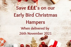 Save £££'s on our Early Bird Christmas Hampers